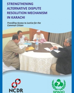 Strengthening Alternative Dispute Resolution Mechanism In Karachi