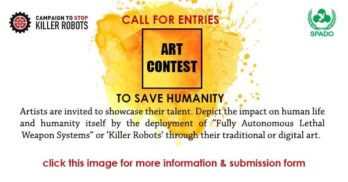 4 web - SPADO - Art Contest - Call For Entries Social Media Ad - Stop Killer Robots Art Competition 700x366