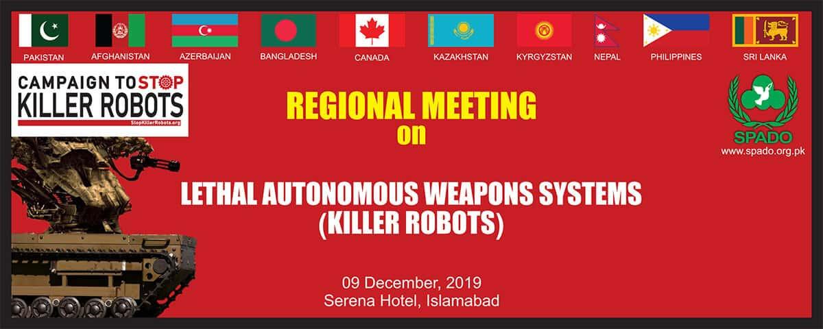 SPADO Pakistan Regional Meeting on Lethal Autonomous Weapons Systems (LAWs) Banner